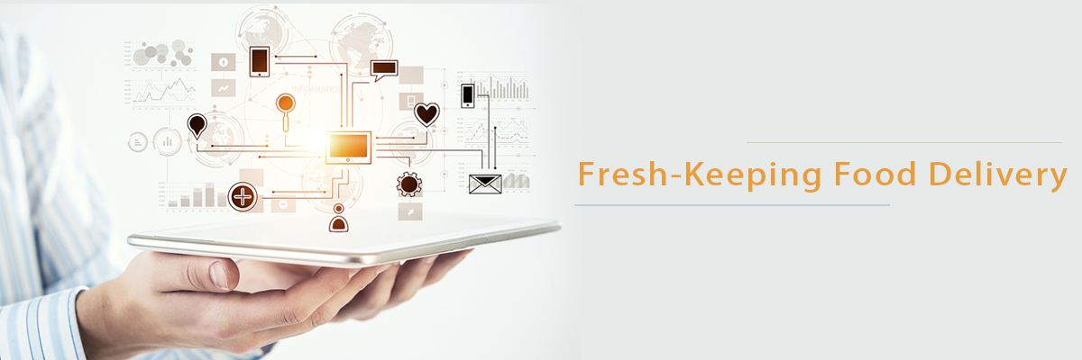 Fresh-keeping Food Delivery