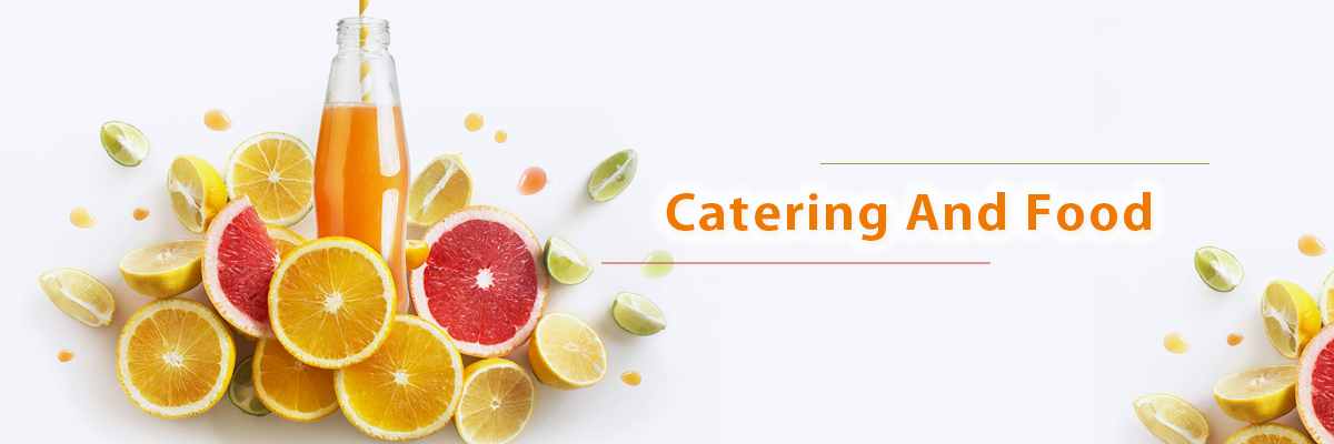 Catering and Food